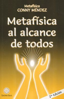 METAFISICA AL ALCANCE DE TODOS / 2 ED.