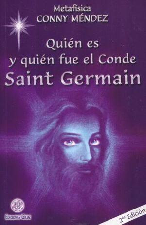 QUIEN ES Y QUIEN FUE EL CONDE SAINT GERMAIN / 2 ED.