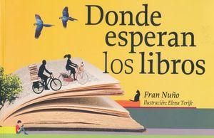 DONDE ESPERAN LOS LIBROS / 2 ED.