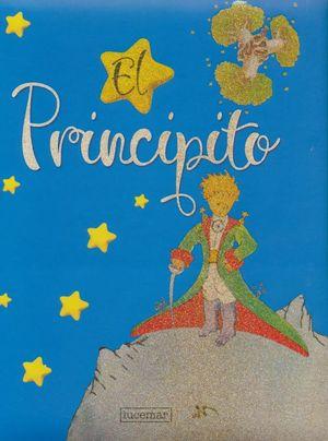 PRINCIPITO, EL / PD. (EDICION DE LUJO)