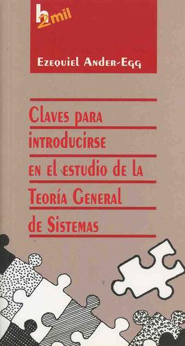 CLAVES PARA INTRODUCIRSE EN EL ESTUDIO DE LA TEOLOGIA GENERAL DE SISTEMAS