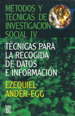 METODOS Y TECNICAS DE INVESTIGACION SOCIAL 4