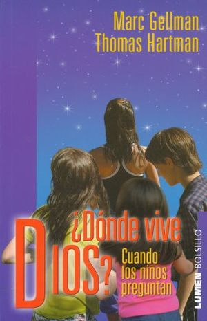 DONDE VIVE DIOS. CUIANDO LOS NIÑOS PREGUNTAN / 2 ED.