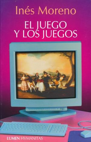 JUEGO Y LOS JUEGOS, EL