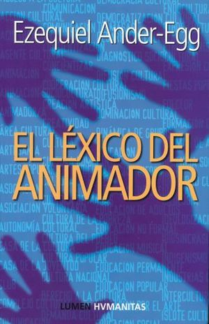 LEXICO DEL ANIMADOR, EL