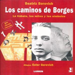 CAMINOS DE BORGES, LOS / 2 ED.