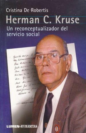 HERMAN C. KRUSE. UN RECONCEPTUALIZADOR DEL SERVICIO SOCIAL