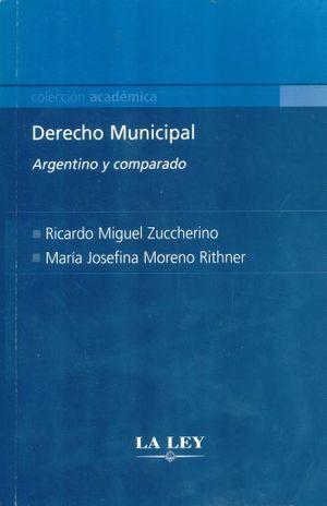 DERECHO MUNICIPAL. ARGENTINO Y COMPARADO