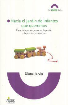 HACIA EL JARDIN DE INFANTES QUE QUEREMOS