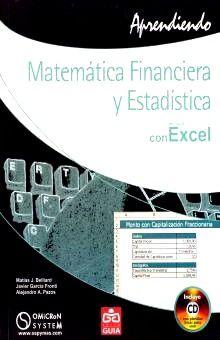 APRENDIENDO MATEMATICA FINANCIERA Y ESTADISTICAS CON EXCEL (INCLUYE CD)