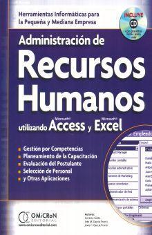 ADMINISTRACION DE RECURSOS HUMANOS UTILIZANDO ACCESS Y EXCEL (INCLUYE CD)