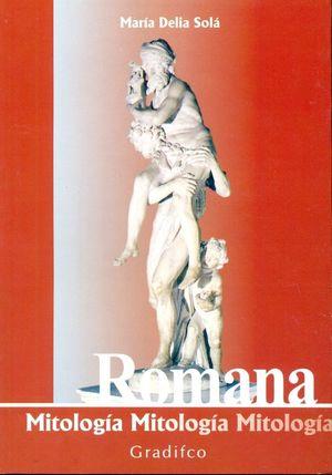 ROMANA. MITOLOGIA