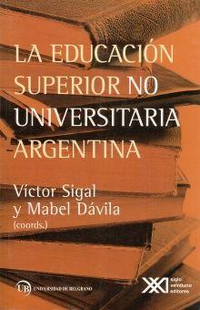 EDUCACION SUPERIOR NO UNIVERSITARIA ARGENTINA, LA