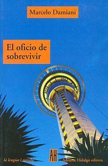 OFICIO DE SOBREVIVIR, EL