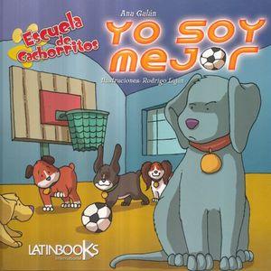 YO SOY MEJOR / ESCUELA DE CACHORRITOS / PD.