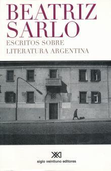ESCRITOS SOBRE LA LITERATURA ARGENTINA
