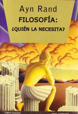 Filosofía. ¿Quién la necesita? (Edición de lujo) / pd.