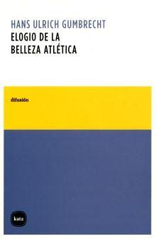 ELOGIO DE LA BELLEZA ATLETICA