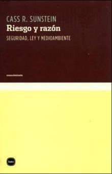 RIESGO Y RAZON. SEGURIDAD LEY Y MEDIOAMBIENTE