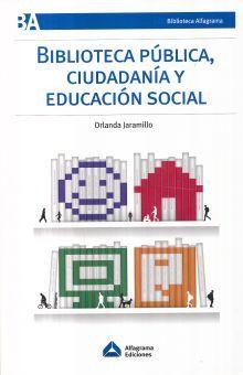 BIBLIOTECA PUBLICA CIUDADANIA Y EDUCACION SOCIAL
