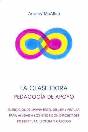 CLASE EXTRA, LA. PEDAGOGIA DE APOYO