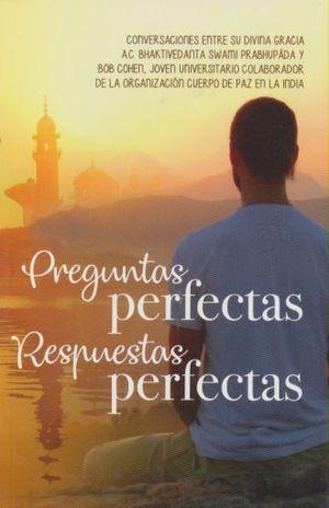PREGUNTAS PERFECTAS, RESPUESTAS PERFECTAS