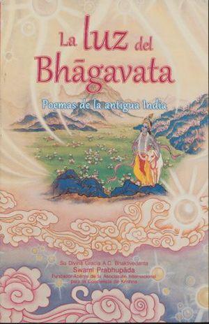 LUZ DEL BHAGAVATA. POEMAS DE LA ANTIGUA INDIA, LA