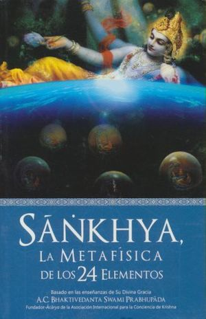 SANKHYA. LA METAFISICA DE LOS 24 ELEMENTOS