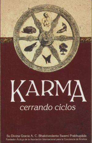 KARMA, CERRANDO CICLOS
