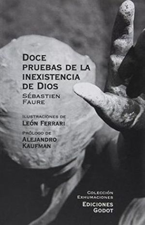 DOCE PRUEBAS DE LA INEXISTENCIA DE DIOS