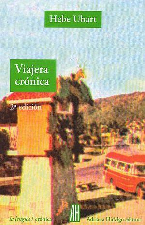 VIAJERA CRONICA / 2 ED.