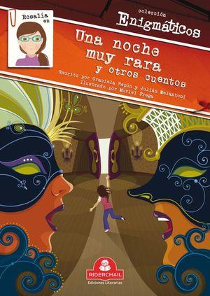 Rosalía en una noche muy rara y otros cuentos