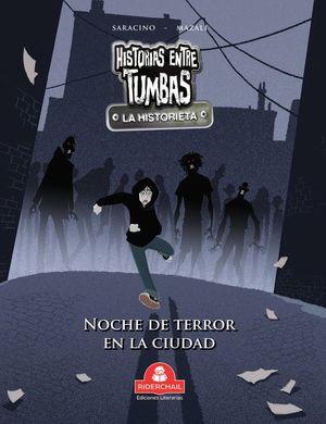 Noche de terror en la ciudad / Historias entre tumbas (la historieta)