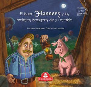 El buen Flannery y los molestos boggarts de su establo / Letras animadas