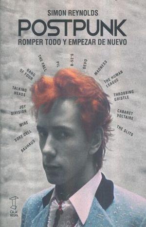 POST PUNK. ROMPER TODO Y EMPEZAR DE NUEVO