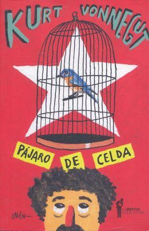 PAJARO DE CELDA