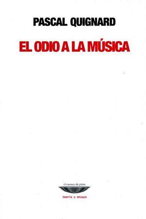 ODIO A LA MUSICA, EL