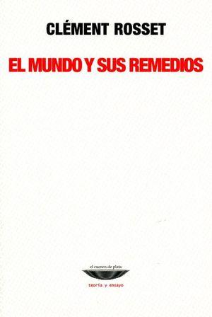 MUNDO Y SUS REMEDIOS, EL