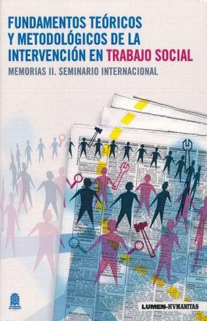 FUNDAMENTOS TEORICOS Y METODOLOGICOS DE LA INTERVENCION EN TRABAJO SOCIAL
