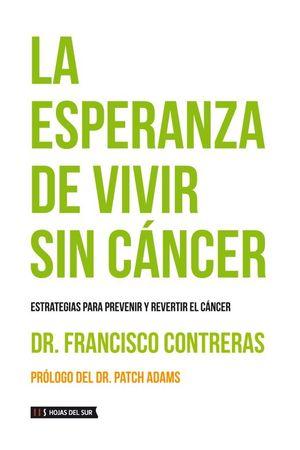 ESPERANZA DE VIVIR SIN CANCER, LA