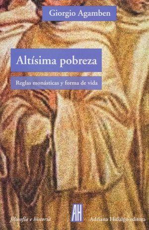 ALTISIMA POBREZA. REGLAS MONASTICAS Y FORMA DE VIDA