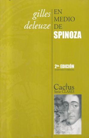 EN MEDIO DE SPINOZA / 2 ED.