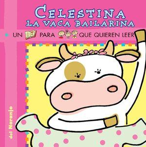 Celestina la vaca bailarina