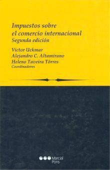 IMPUESTOS SOBRE EL COMERCIO INTERNACIONAL / 2 ED. / PD.