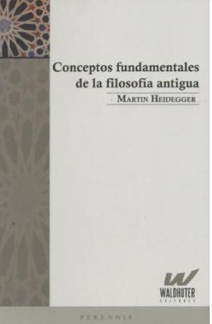 Conceptos fundamentales de la filosofía antigua