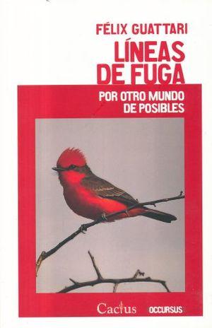 LINEAS DE FUGA. POR OTRO MUNDO DE POSIBLES