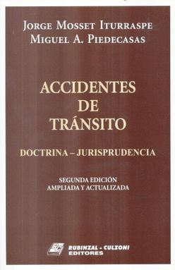 ACCIDENTES DE TRANSITO. DOCTRINA JURISPRUDENCIA / 2 ED.