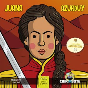 COL. ANTIPRINCESAS / JUANA AZURDUY PARA CHICAS Y CHICOS