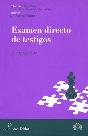 EXAMEN DIRECTO DE TESTIGOS / 2 ED.