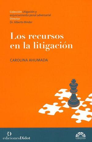 RECURSOS EN LA LITIGACION, LOS / 2 ED.